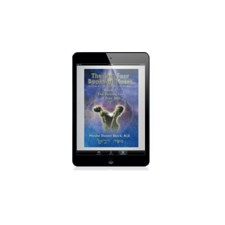 e-Book 1 of The Last Four Books of Moses Soft cover