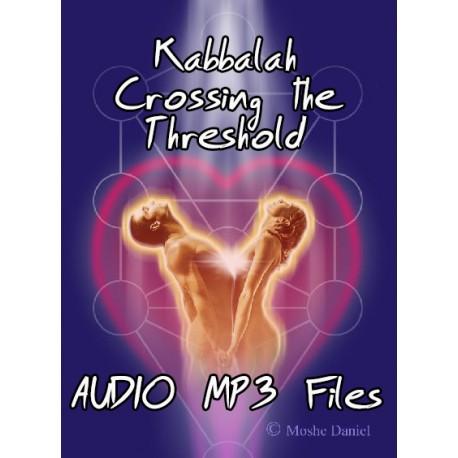 Kabbalah - Crossing the Threshold
